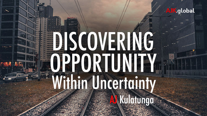 Discovering Opportunity Within Uncertainty